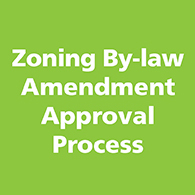 Zoning By-law Amendment Approval Process