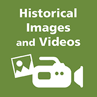 Historical Images and Videos
