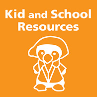 Kid and School Resources