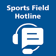 Sports Field Hotline button