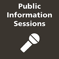 Public Information Sessions